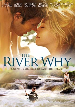 The River Why Poster 2011